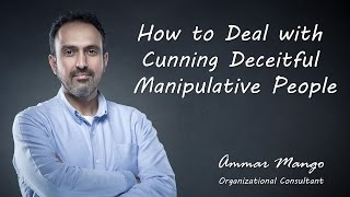 Download How to Deal with Cunning Deceitful Manipulative People Video