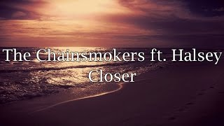 Download The Chainsmokers ft. Halsey - Closer (Lyrics) Video