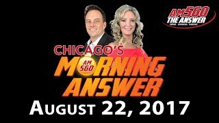 Download Chicago's Morning Answer - August 22 2017 Video