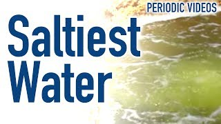 Download World's Saltiest Water - Periodic Table of Videos Video
