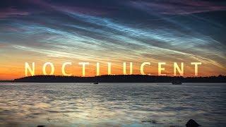 Download NOCTILUCENT - noctilucent clouds timelapse 2018 - 4K Video