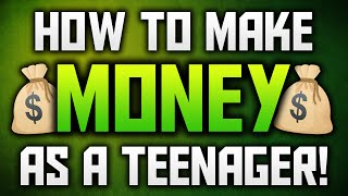 Download How To Make Money As A Teenager Without A Job! Video