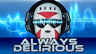 Download ″Always Delirious″ Music Video By The SpacemanChaos Video