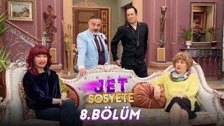 Download Jet Sosyete 8. Bölüm Full HD Tek Parça Video