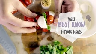 Download 3 MUST KNOW Potluck Dishes | EASY | RECIPES Video