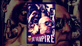 Download Joe Vampire Video