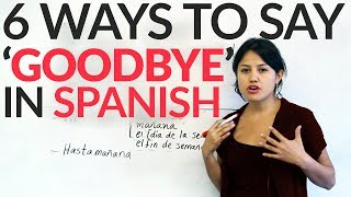 Download 6 ways to say goodbye in Spanish Video