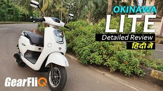 Download Okinawa LITE Electric Scooter - Detailed Review | Hindi | GearFliQ Video