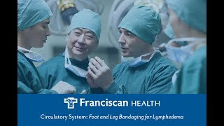 Download Circulatory System: Foot and Leg Bandaging for Lymphedema Video