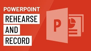 Download PowerPoint: Rehearsing and Recording Your Presentation Video