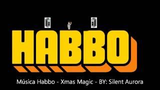 Download Xmas Magic - Musica Habbo Video
