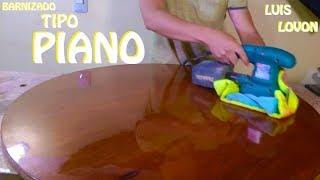 Download BARNIZADO FINO TIPO PIANO (Sin Usan Compresor Ni PISTOLA) - 🛠 Luis Lovon 🛠 Video