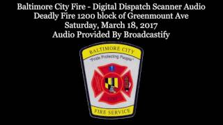Download Baltimore City Fire - Digital Dispatch Scanner Audio Deadly Fire 1200 block of Greenmount Ave Video