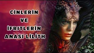 Download Cinlerin ve ifritlerin Anası Lilith ve Şeytanın Çocukları ″Gılgamış destanı″ Video