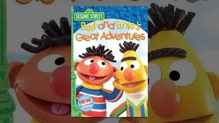 Download Sesame Street: Bert and Ernie's Great Adventures Video