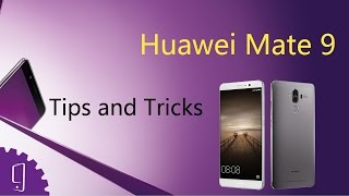 Download Huawei Mate 9 (Tips & Tricks) Video