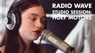 Download Holy Motors: Radio Wave Studio Session Video
