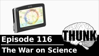 Download THUNK - 116. The War on Science Video