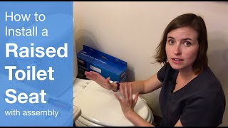 Download How to Install a Raised Toilet Seat with Assembly Video