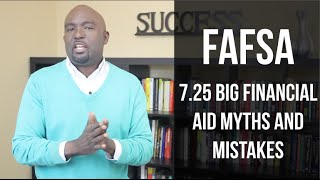 Download FAFSA and Financial Aid Myths and Mistakes Video
