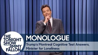 Download Trump's Montreal Cognitive Test Answers, Minister for Loneliness - Monologue Video