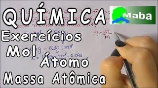 Download QUÍMICA - Exercícios envolvendo Mol, Massa Atômica e átomos Video