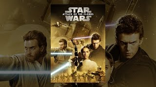 Download Star Wars: Attack of the Clones Video