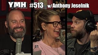 Download Your Mom's House Podcast - Ep. 513 w/ Anthony Jeselnik Video