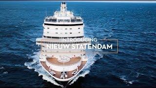 Download Holland America Line's Newest Pinnacle Class Ship ″Nieuw Statendam″ Video