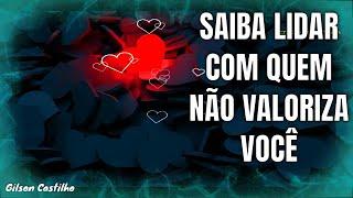 Download Saiba Lidar com quem não valoriza você (Reflexão Motivacional) Video