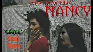 Download NANCY ″ Mizo Comedy Horror Film ″ Cast Kungi Video