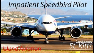 Download Impatient Speedbird Pilot !!!! BA 777-200, Medevac Learjet 45 departing St. Kitts Airport Video