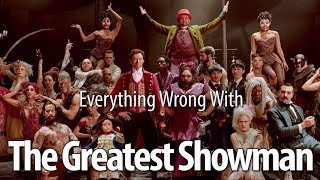 Download Everything Wrong With The Greatest Showman Video