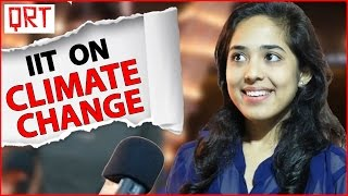 Download IIT on Climate Change | Quick Reaction Team with India's Top Engineers | IIT Kanpur Techkriti 2016 Video