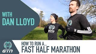 Download How To Run A Fast Half Marathon With GCN's Dan Lloyd Video