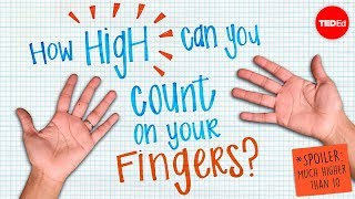 Download How high can you count on your fingers? (Spoiler: much higher than 10) - James Tanton Video