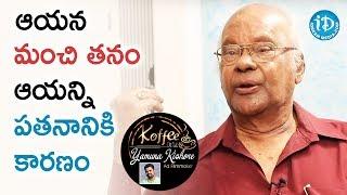 Download Raavi Kondala Rao About Chittoor V Nagaiah And His Kindness || Koffee With Yamuna Kishore Video