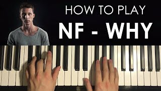 Download How To Play - NF - WHY (PIANO TUTORIAL LESSON) Video