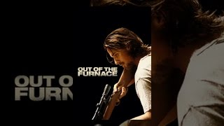 Download Out of the Furnace Video
