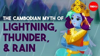 Download The Cambodian myth of lightning, thunder, and rain - Prumsodun Ok Video