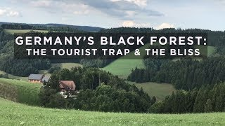 Download Germany's Black Forest: The Tourist Trap and the Bliss Video