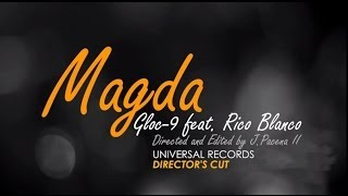 Download Gloc-9 feat. Rico Blanco - Magda (Director's Cut) Video