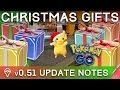 Download POKÉMON GO 0.51.0 UPDATE: CHRISTMAS GIFT BOXES, APPLE WATCH, MINOR TEXT FIXES Video