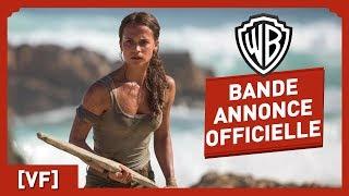 Download Tomb Raider - Bande Annonce Officielle (VF) - Alicia Vikander Video