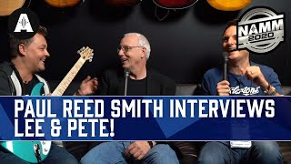 Download Paul Reed Smith Interviews Lee & Pete! - NAMM 2020 Video