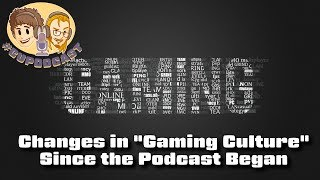 Download Change in ″Gaming Culture″ Since the #CUPodcast Started? Video
