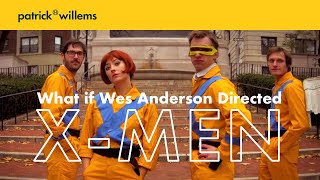 Download What if Wes Anderson Directed X-Men? Video