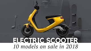 Download Top 10 Electric Scooters and Smart Mopeds (2018 Models and Prices Reviewed) Video
