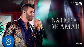 Download Gusttavo Lima - Na Hora de Amar (Spending My Time) - DVD O Embaixador (Ao Vivo) Video