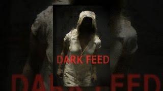 Download Dark Feed Video
